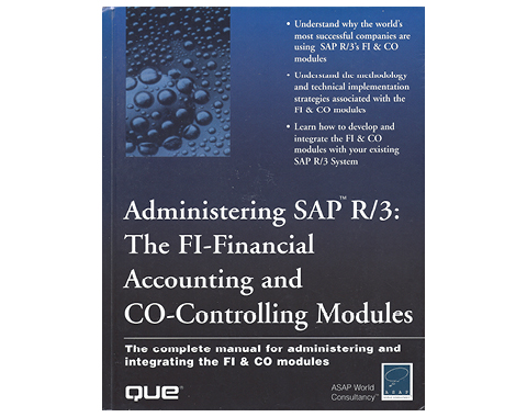 Administering SAP R/3 Finance and Controlling Modules