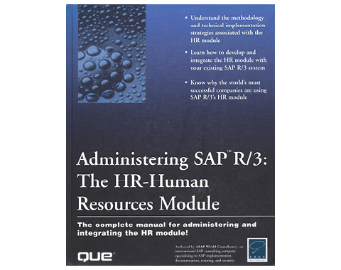 Administering SAP R/3 Human Resources Module
